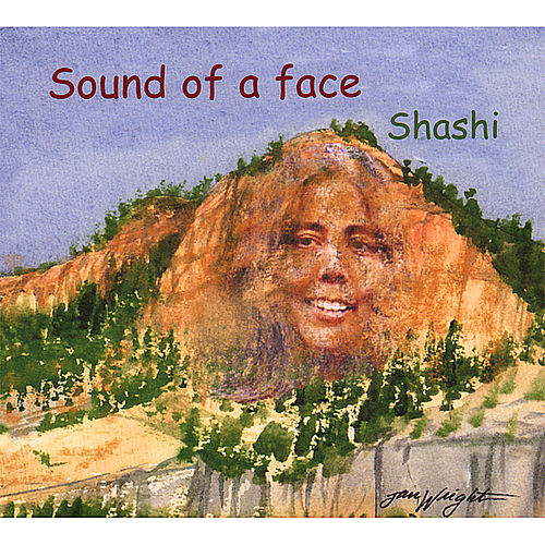 Sound of a Face de Shashi
