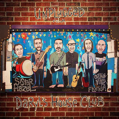 Unplugged from Daryl's House Club de Sister Hazel
