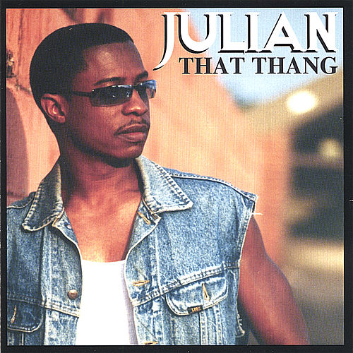 That Thang de Julian