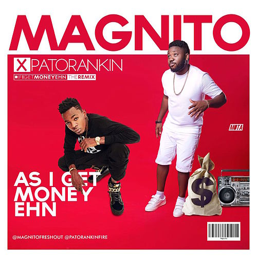 As I Get Money Ehn (If I Get Money Ehn Remix) de Magnito