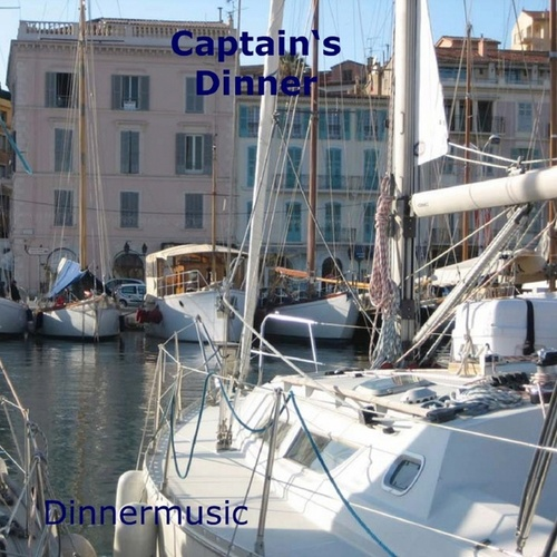 Captain's Dinner by Various Artists