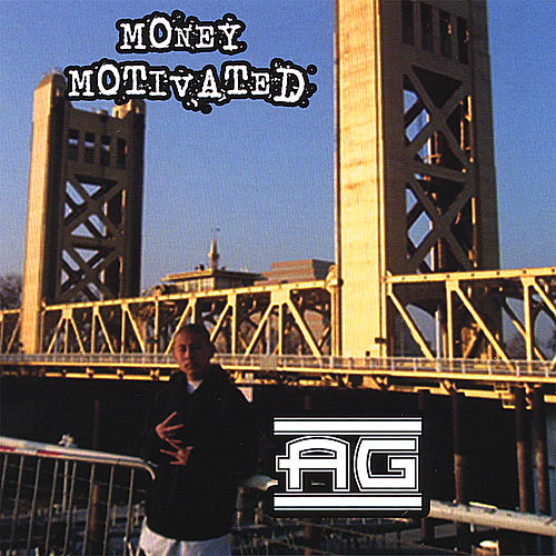 Money Motivated von A.G.