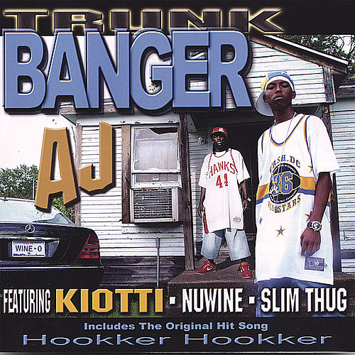 Trunk Banger by J.