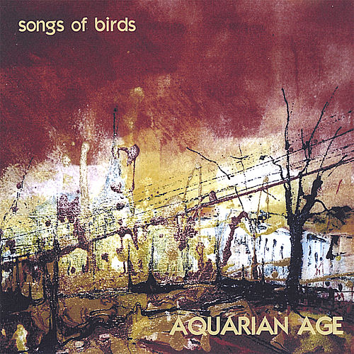 Songs of Birds by Aquarian Age
