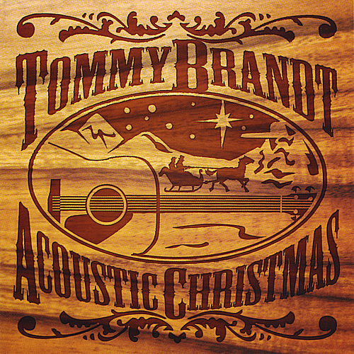 Acoustic Christmas by Tommy Brandt