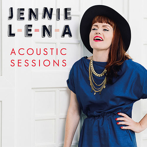 Acoustic Sessions by Jennie Lena