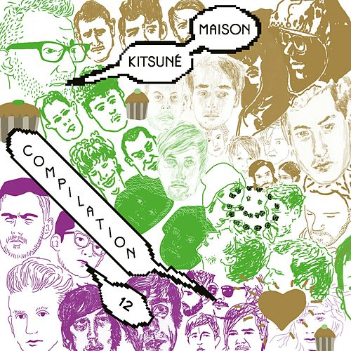 Kitsuné Maison Compilation 12: The Good Fun Issue (Bonus Track Version) de Various Artists