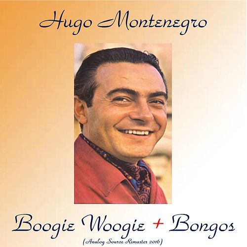 Boogie Woogie + Bongos (Analog Source Remaster 2016) by Hugo Montenegro