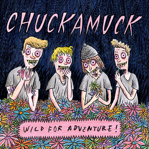 Wild for Adventure de Chuckamuck