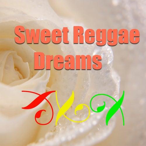 Sweet Reggae Dreams von Various Artists