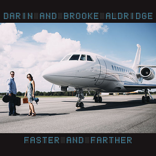 Faster and Farther di Darin Aldridge