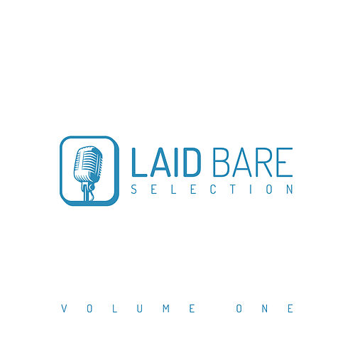 Laid Bare Selection, Vol. 1 di Various Artists