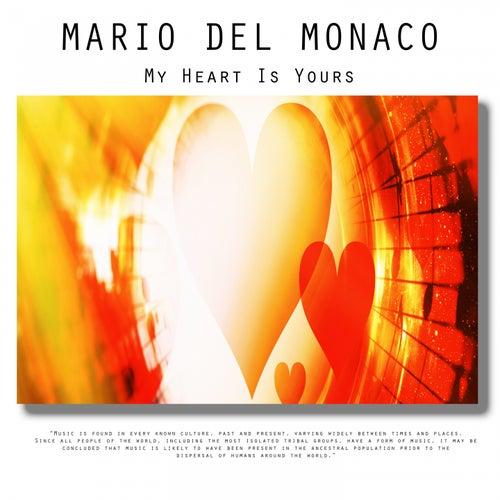 My Heart Is Yours de Mario del Monaco