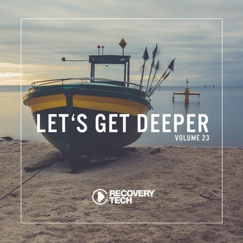 Let's Get Deeper, Vol. 23 von Various Artists
