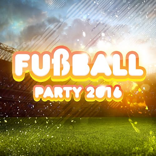 Fußball Party 2016 fra Various Artists