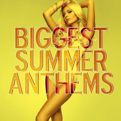 Biggest Summer Anthems de Various Artists
