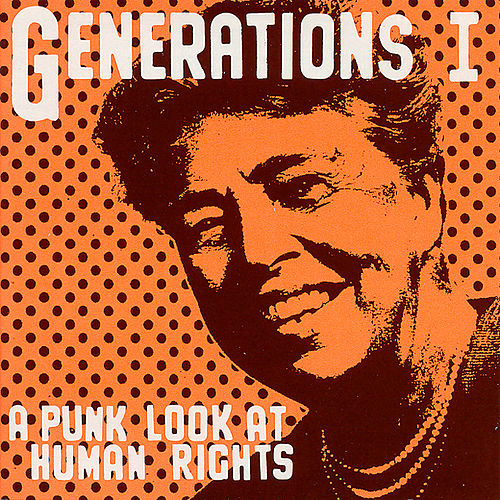 Generations I: A Punk Look At Human Rights von Various Artists