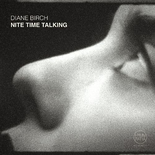 Nite Time Talking by Diane Birch