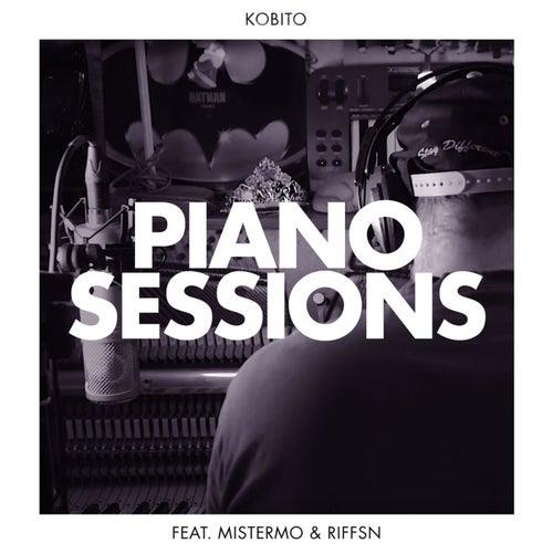 Piano Sessions (feat. MisterMo & Riffsn) von Kobito
