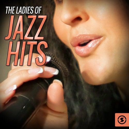 The Ladies of Jazz Hits von Various Artists