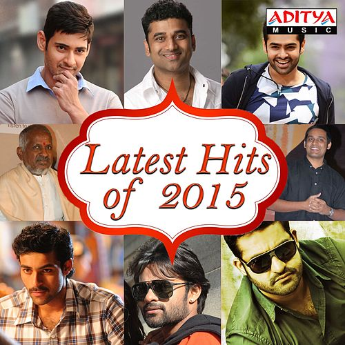 Latest Hits of 2015 by Various Artists