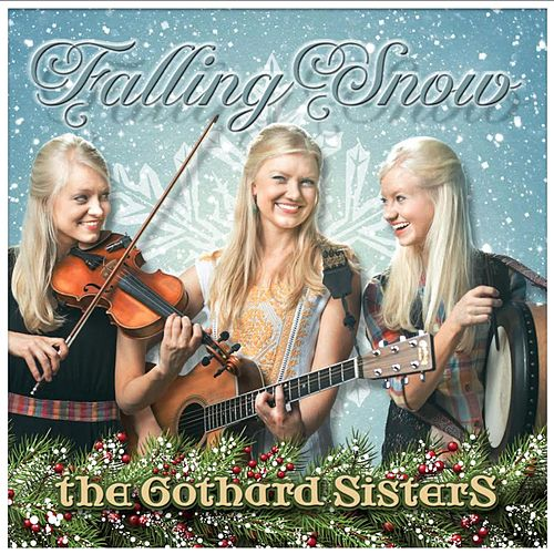 Falling Snow by The Gothard Sisters