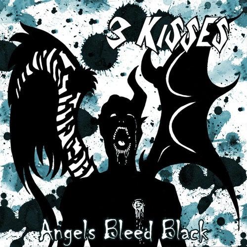 Angels Bleed Black de 3 Kisses