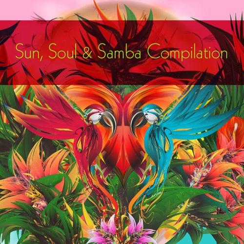 Sun, Soul & Samba Compilation von Various Artists