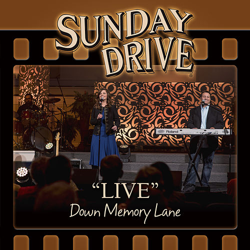 LIVE Down Memory Lane by Sunday Drive