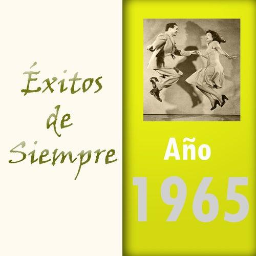 Éxitos de Siempre, Año 1965 de Various Artists