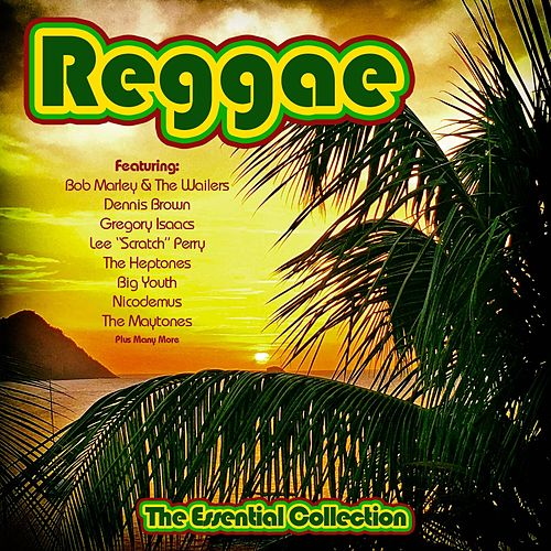 Reggae - The Essential Collection by Various Artists