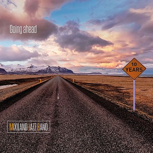 Going Ahead by Mixiland Jazz Band