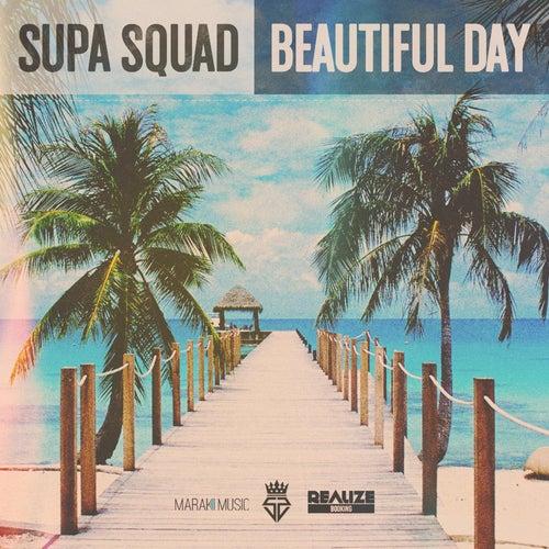 Beautiful Day de Supa Squad