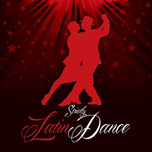 Strictly Latin Dance von Various Artists