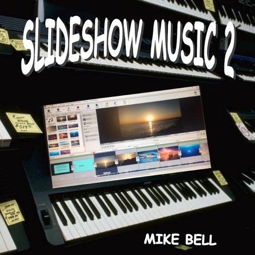 Slideshow Music 2 de Mike Bell
