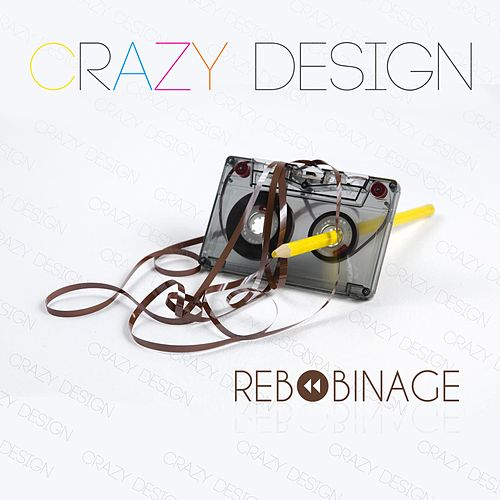 Rebobinage de Crazy Design