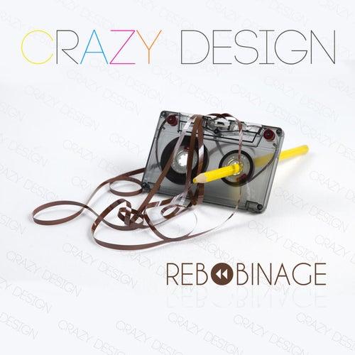Rebobinage de Crazy Design