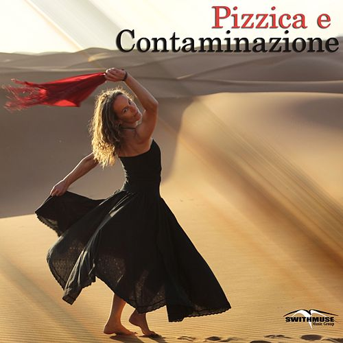 Pizzica e contaminazione by Various Artists