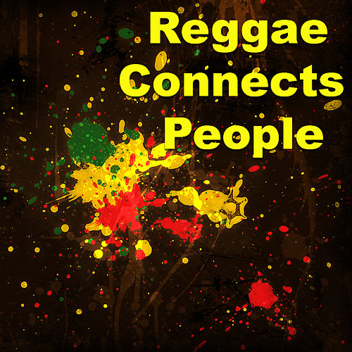 Reggae Connects People von Various Artists