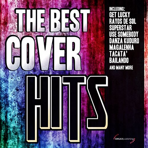The Best Cover Hits by Various Artists