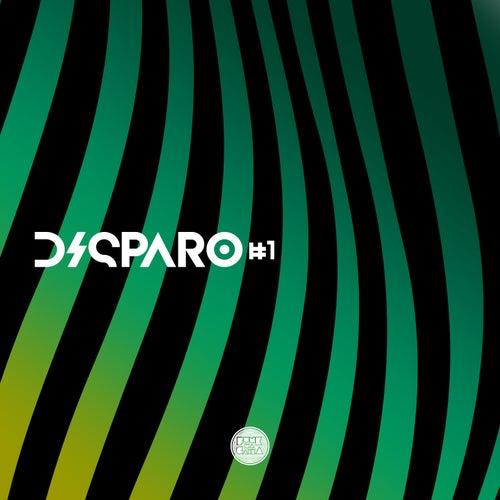#Disparo, Vol. 1 von Various Artists