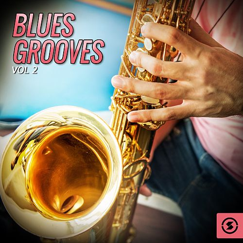 Blues Grooves, Vol. 2 de Various Artists