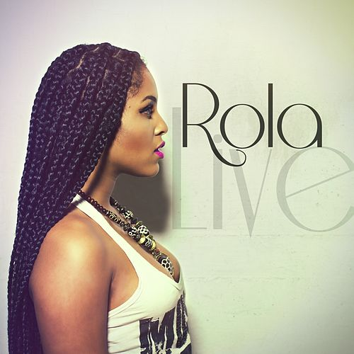 Live by Rola