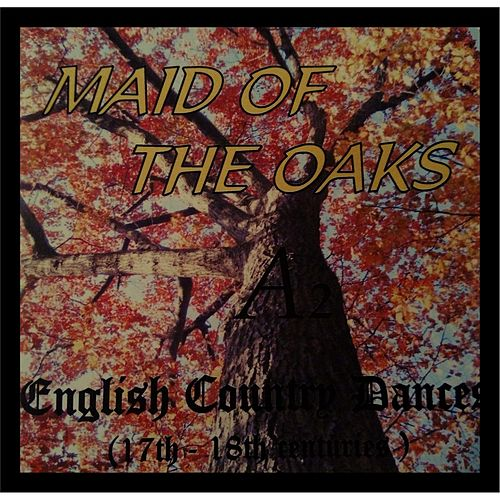 Maid of the Oaks by A2