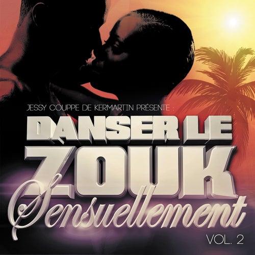 Danser le Zouk Sensuellement vol.2 de Various Artists