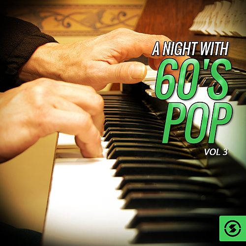 A Night with 60's Pop, Vol. 3 de Various Artists