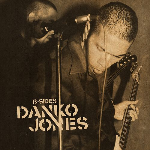B-Sides by Danko Jones