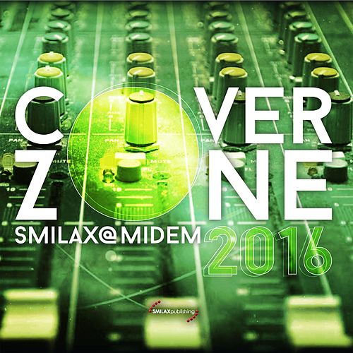 Smilax@Midem 2016: Cover Zone de Various Artists