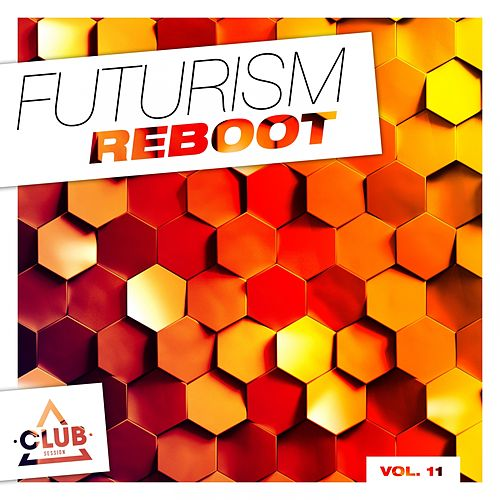 Futurism Reboot, Vol. 11 von Various Artists