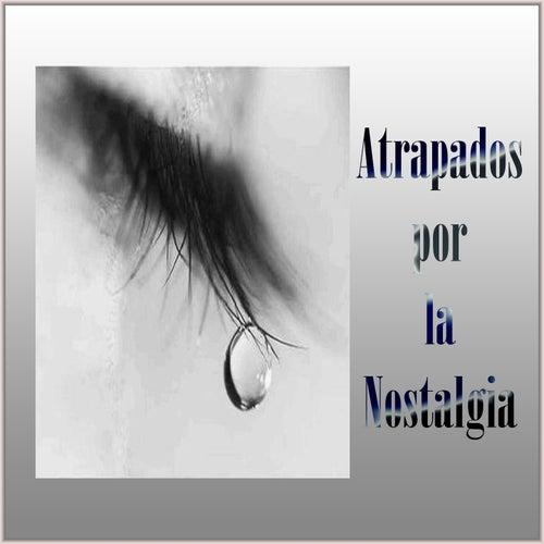 Atrapados por la Nostalgia de Various Artists